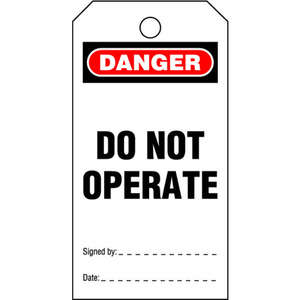 "LOCK OUT TAG ""DO NOT OPERATE"""